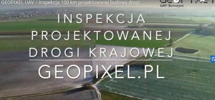 GEOPIXEL UAV / Inspekcja 100 km projektowanej budowy drogi